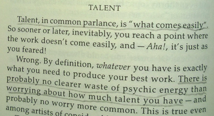 no clearer waste of energy than worring about how much talent you have